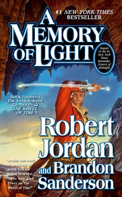 A Memory of Light By Jordan, Robert/ Sanderson, Brandon